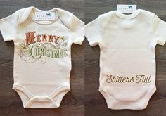 Merry Christmas Shitters Full Baby, Boy, Girl, Unisex, Gender Neutral, Infant, Toddler, Newborn, Organic, Bodysuit, Outfit, One Piece, Onesie®, Onsie®, Tee, Layette, Onezie®