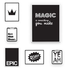 carlijnq's photo on Instagram Poster inspiration for black and white interior. Posters designed by Carlijnq.nl  Roar, epic, crown, yeah,quotes