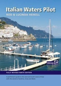 Italian Waters Pilot is the only guide for yachtsmen in English that covers the coasts of the Tyrrhenian Sea, Sardinia, Sicily, the Ionian 'heel'. Sailing Books, Italian Water, Online Library, Cancun, Malta, Good Books, Italy, Island, Budget