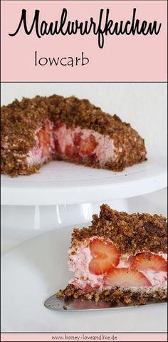 Super lecker,Lowcarb Maulwurfkuchen mit Erdbeeren!