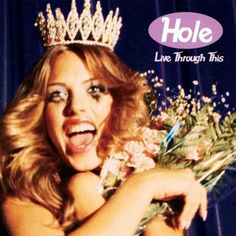 Hole - Live Through This LP July 29 2016