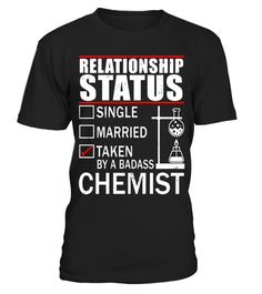 "# Relationship Status Taken By A Badass Chemist T-shirt .  Special Offer, not available in shops      Comes in a variety of styles and colours      Buy yours now before it is too late!      Secured payment via Visa / Mastercard / Amex / PayPal      How to place an order            Choose the model from the drop-down menu      Click on ""Buy it now""      Choose the size and the quantity      Add your delivery address and bank details      And that's it!      Tags: Funny Relationship Status…"