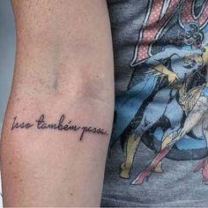 tattoo isso tambem passa - Pesquisa Google
