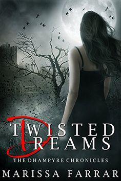 Twisted Dreams (The Dhampyre Chronicles Book 1) by Marissa Farrar http://www.amazon.com/dp/B00NT9O6PO/ref=cm_sw_r_pi_dp_NIbLvb0ETESSA