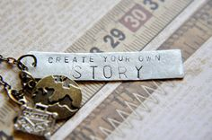 Create your own story....    Perfect necklace for the world traveler, or the soon to be one!    Create Your Own Story hand stamped necklace with