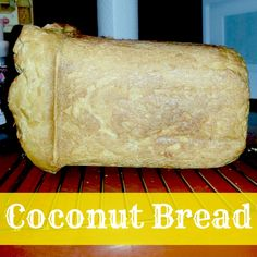 """We LOVE this bread! In fact, anything with coconut is a huge hit in my family. However, who doesn't love the bread maker where all you have to do is throw everything together, """"set it and forget ..."""