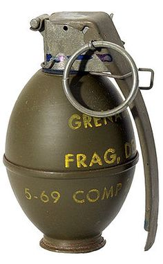 M61 hand grenade...for those times when a bullet just won't do...lol