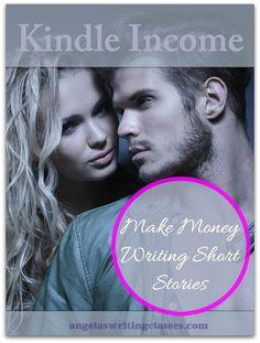 Kindle Income: Make Money Writing Short Stories