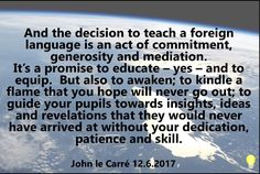 Learning Quotes, Awakening, Insight, Acting, Language, Teacher, Thoughts, Education, Promotion