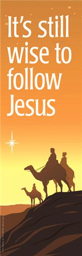 C2951MB : It's still wise to follow Jesus : Christmas - Christian Banners :: Christian Publishing and Outreach (CPO)