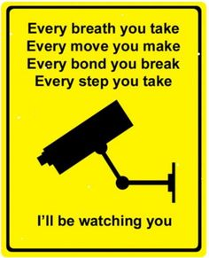 Every breath you take . Every move you make . Every bond you break . Every step you take . I'll be watching you . Music Lyrics, My Music, Rock Music, Every Step You Take, Verbal Abuse, Sing To Me, Humor Grafico, Funny Signs, It's Funny