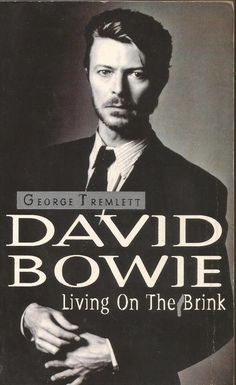 David Bowie - Living on The Brink by George Tremlett  - Paperback - S/Hand