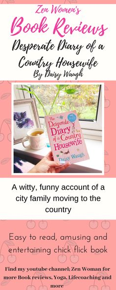 Reviewing this chick flick book, Desperate diary of a country housewife, by Daisy Waugh Chick Flicks, Fashion Books, Book Reviews, Housewife, Book Recommendations, The Book, Good Books, Daisy, Entertaining