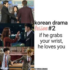 ; 《Lesson #2》 if he grabs your wrist, he loves you ㅡ is it really korean drama if there isnt a wrist grab?? the last pic is a joke. some people dont understand lol ㅡ featured dramas: the heirs master's sun dream high 2 ㅡ #korean_dramaslesson #korean_dramasplc