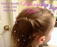 Simple Hairstyle for Little Girls (Easy Enough for Dad!) Princess Twist