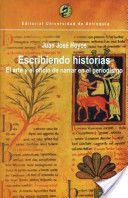 Escribiendo historias: el arte y el oficio de narrar en el periodismo. Autor: Juan José Hoyos. Año: 2003 http://books.google.com.pe/books?id=aoI_K-6JsRIC&printsec=frontcover&dq=Escribiendo+historias:+el+arte+y+el+oficio+de+narrar+en+el+periodismo&hl=es&sa=X&ei=TBMwT5ClHsSFgweImdH9Dw&ved=0CC0Q6AEwAA#v=onepage&q=Escribiendo%20historias%3A%20el%20arte%20y%20el%20oficio%20de%20narrar%20en%20el%20periodismo&f=false