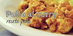 Pollo al curry paleo Whole 30, Carne, Mashed Potatoes, Ethnic Recipes, Food, Chicken Curry, Paleolithic Diet, Primal Recipes, Whole30