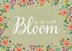 Bloom Quotes  Bloom Quotes