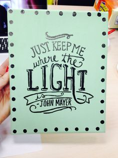 John Mayer quotes!