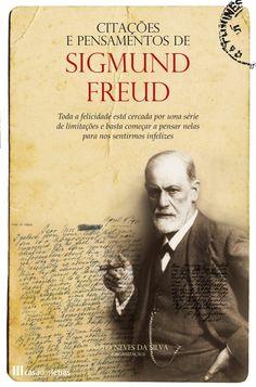 Sigmund Freud,Austria,1856 - 37 textos, reflexões e pensamentos de Sigmund Freud. Citador - A Maior Base Temática de Frases e Citações em Lingua Portuguesa. Milhares de Frases e Citações.www.citador.pt