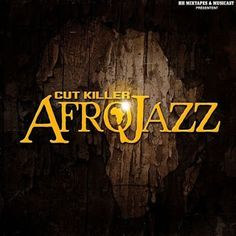 Hip-Hop HQ: Cut Killer & Afro Jazz - Mixtape N°16 (Reissue) [2...