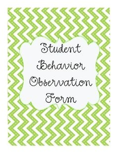 This student observation observation form is used for monitoring specific problem behaviors for students and documenting them.