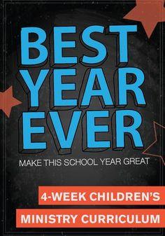 Best Year Ever 4-Week Children's Ministry Curriculum