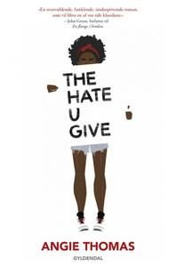 10 stars out of 10 for The Hate U Give by Angie Thomas #boganmeldelse #bookreview #bookstagram #booknerd #bookworm #books #bookish #booklove #bookeater #bogsnak #YA #angiethomas #gyldendal Read more reviews at http://www.bookeater.dk