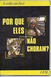 Sebo Felicia Morais: Por que eles não Choram? A ceifa em foco