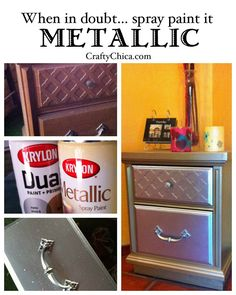 Diary of a Crafty Chica: When in doubt...spray paint it metallic!