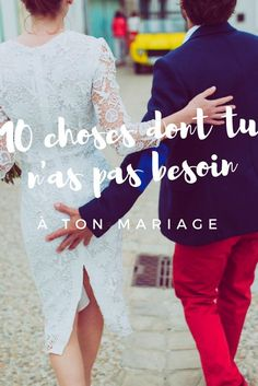 10 choses dont tu n'as pas besoin à ton mariage | http://www.madmoizellebeebee@gmail.com/blog/