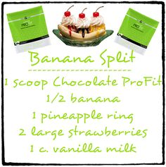 Banana Split Ultimate ProFit Shake Recipe  *https://krystals.myitworks.com/Shop/Product/933