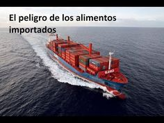 El peligro de los alimentos importados