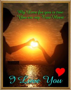 Let your love know your true feelings with this love ecard. Free online Love For You Is True ecards on Love I Miss You Quotes, Soulmate Love Quotes, Cute Love Quotes, Romantic Love Quotes, Love Yourself Quotes, Love Poems, Love Quotes For Him, Good Night Love Images, Beautiful Love Pictures