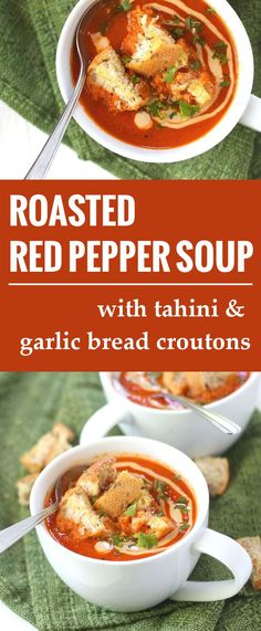 Roasted Red Pepper Soup with Tahini Swirl and Garlic Bread Croutons (w/o sugar or gluten-bread, would be #acd )