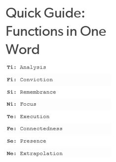 "THIS IS SOOOO GOOOOOOD INFP = my convictions define me; I use extrapolation (picking up cues) to support those convictions; I reflect (remembrance) to relax, and I wish I was better at actually DOING things (execution). (!!!!!) This is incredible because it shows how Fi and Fe, for example, are not just different sides of the same ""feeling"" coin; they're actually entirely separate functions that have nothing to do with one another.  [Lol no wonder ENFJs annoy me. We have nothing in common.]"
