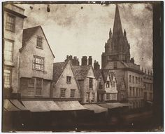 William Henry Fox Talbot, St. Mary's Church on Oxford's High Street, probably September 1843, salt print from a calotype negative, 17.5 x 21.4 cm