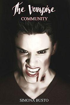 The Vampire Community di Simona Busto, http://www.amazon.it/dp/B00V93C6RC/ref=cm_sw_r_pi_dp_mqSfvb18VFJXK