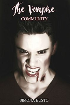 The Vampire Community di Simona Busto, http://www.amazon.it/dp/B00V93C6RC/ref=cm_sw_r_pi_dp_mqSfvb18VFJXK