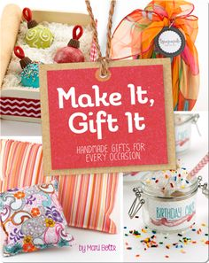 Read now on https://www.getepic.com/book/17181617/make-it-gift-it-handmade-gifts-for-every-occasion