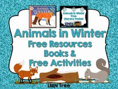 LMN Tree: Animals in Winter: Free Resources, Free Activities, and Great Books for Read Alouds Kindergarten Science, Teaching Science, Free Activities, Winter Activities, Winter Fun, Winter Theme, Polar Animals, Preschool Themes, Science Lessons