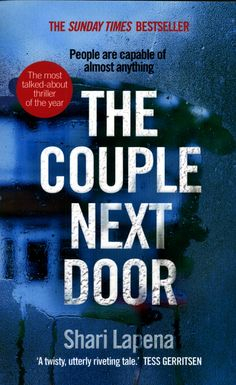 Fast-paced and addictive, 'The Couple Next Door' announces a major new talent in thriller writing.