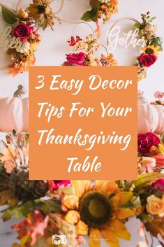 At 'A Little Confetti' we believe the table decorations are as important as the feast and have three tips to help you create a Thanksgiving table that is beautiful and fun. Thanksgiving Table, Thanksgiving Decorations, Table Decorations, Confetti, Create, Tips, Fun, Beautiful, Home Decor
