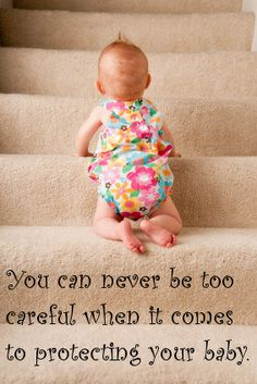 You can never be too careful, when it comes to protecting your Baby!