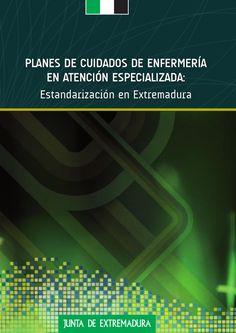 Acceso gratuito. Planes de Cuidados de Enfermería en Atención Especializada : estandarización en Extremadura Solis, Medicine, Nursing Care Plan, Body Movement