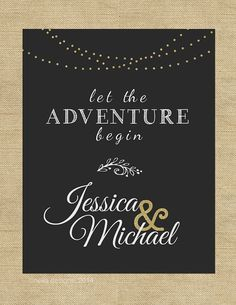 An elegant black and gold chalkboard wedding sign to welcome your guests on your special day! Let the Adventure Begin!  This listing is for a PRINTABLE large wedding sign for you to print on your own.  Available in 5 sizes (please let me know if you require another size than ones shown)  A digital proof will be sent to you within 2-3 business days after purchase for you to approve. Once proof is approved, your final file will be sent to you via email.  WHERE DO I PRINT THIS? Your file will…