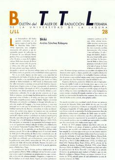 Boletín del Taller de Traducción Literaria de la Universidad de La Laguna nº 28 / coordinación de Andrés Sánchez Robayna y Jesús Díaz Armas. -- N.1(otoño 2011)-. -- La Laguna : Taller de Traducción Literaria de la Universidad de La Laguna, 2011-     (Cuatrimestral) .---