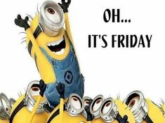 Oh Its Friday Pictures, Photos, and Images for Facebook, Tumblr, Pinterest, and Twitter