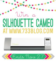 seven thirty three - - - a creative blog: Silhouette Cameo Giveaway