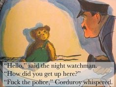 Corduroy | 16 Classic Children's Books Retold For Adults